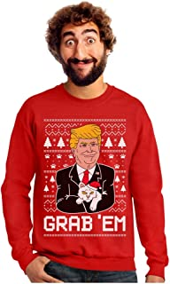 Tstars Funny Donald Trump Grab'em Ugly Christmas Sweatshirt