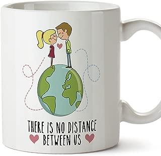 MUGFFINS Taza de café Regalo para la Pareja de Enamorados - Regalo Original de Novios y Novias San Valentín - There is no Distance Between us - 350 ml - cerámica - Desayuno