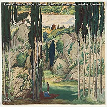 Ravel: Daphnis et Chloé: Suite No. 2/ Roussel: Bacchus and Ariadne: Suite No. 2