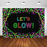 Avezano Let's Glow Neon Party Backdrop Glow in The Dark Confetti Dots Birthday Party Photography Background Let's Glow Dance Birthday Photoshoot Photo Booth Decorations Banner (7x5ft)