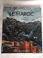 Le Maroc - Les plus belles courses et randonnées de Bernard Domenech