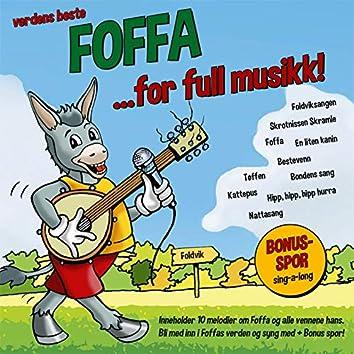 Verdens Beste Foffa - For Full Musikk