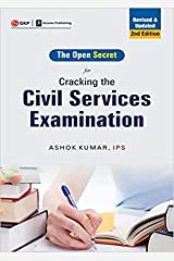 Cracking the Civil Services Examination : The Open Secret 2ed Kindle Edition