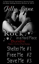 Rock in a Hard Place 3 Book  Bundle Book 1 Shelter Me - Book 2 Free Me - Book 3 Save Me(New Adult Rock Star Romance) (Rock in a Hard Place Series Merciless Boys)
