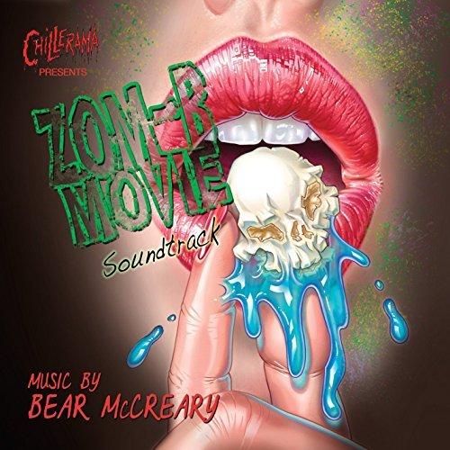 CHILLERAMA Presents ZOM-B MOVIE - Original Soundtrack by Bear McCreary by Bear McCreary (2015-08-03)
