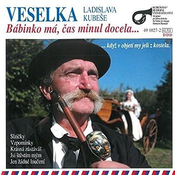 Bábinko Má, Čas Minul Docela... (feat. Ladislav ml. Kubeš, Milan Černohouz)