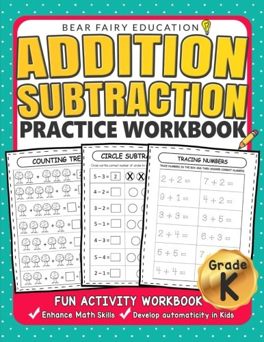 Addition Subtraction Practice Workbook .: Kindergarten books, Activity Workbook for Kids, Kindergarten Math Skills