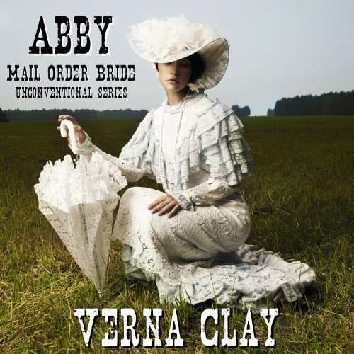Abby: Mail Order Bride audiobook cover art