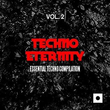 Techno Eternity, Vol. 2 (Essential Techno Compilation)
