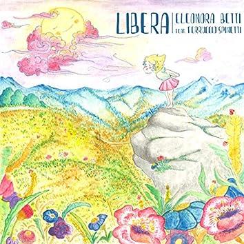 Libera (feat. Ferruccio Spinetti)