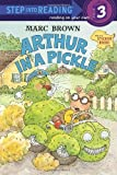 Arthur In a Pickle (Step into Reading)