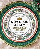The Official Downton Abbey Christmas Cookbook (Downton Abbey Cookery)