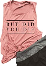 But Did You Die Mauve Muscle Tank Top Women Workout Tank Casual Letters Print Sleeveless Beachbody Racerback