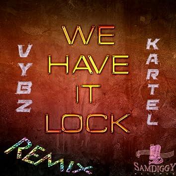 We Have It Lock (Remix) - Single