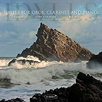 Idylls For Oboe, Clarinet and Piano