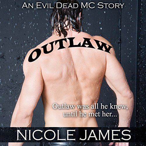Outlaw: An Evil Dead MC Story audiobook cover art