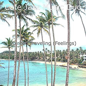 Spirited Traveling (Feelings)