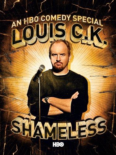 Louis C.K.: Shameless