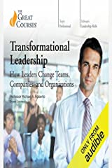 Transformational Leadership: How Leaders Change Teams, Companies, and Organizations Kindle Edition