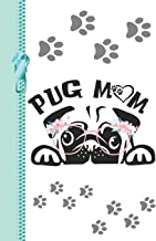 Pug Mom: Creative Puppy Dog Lined Writing Journal