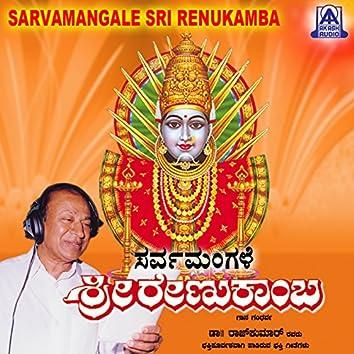 Sarvamangale Sri Renukamba