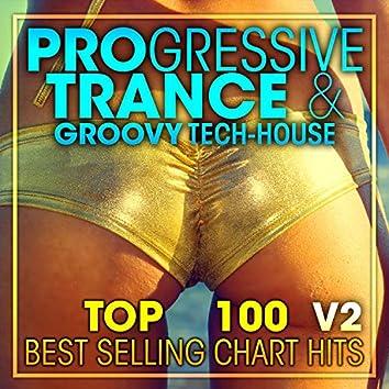 Progressive Trance & Groovy Tech-House Top 100 Best Selling Chart Hits + DJ Mix V2