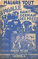 Malgré tout du film Pigalle-Saint-Germain des Prés - Jacques Hélian - Éditions musicales Imperia - partition