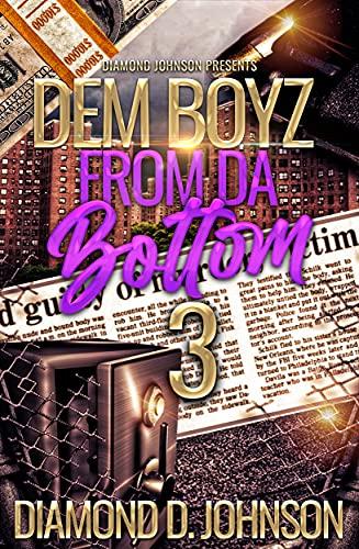 Dem Boyz From Da Bottom 3