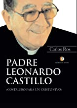 """Padre Leonardo Castillo """"Costalero para un Cristo Vivo"""""""