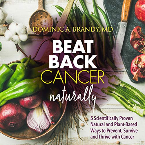 Beat Back Cancer Naturally audiobook cover art