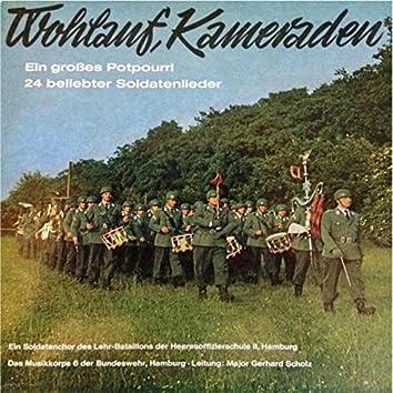 Wohlauf, Kameraden: Ein Großes Potpourri 24 beliebter Soldatenlieder