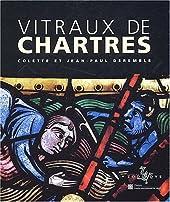 Vitraux de Chartres de Colette Deremble