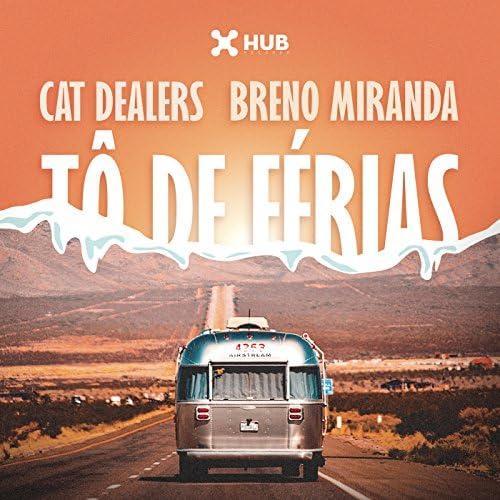 Cat Dealers & Breno Miranda