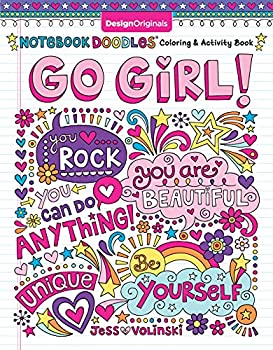 Notebook Doodles Go Girl!  Coloring & Activity Book  Design Originals  30 Inspiring Designs  Beginner-Friendly Empowering Art Activities for Tweens on High-Quality Extra-Thick Perforated Paper