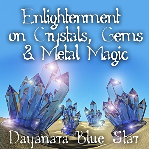 Enlightenment on Crystals, Gems, and Metal Magic audiobook cover art