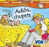Adiós, chupete (VOX - Infantil / Juvenil - Castellano - A partir de 3 años -...