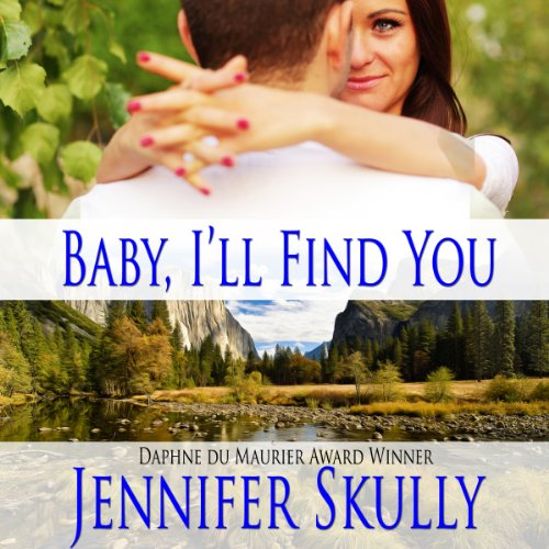 Baby I'll Find You audiobook cover art