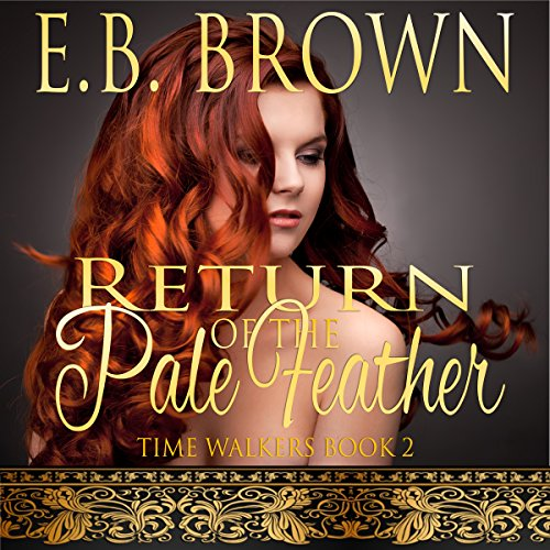 Return of the Pale Feather: Time Walkers, Book 2 audiobook cover art