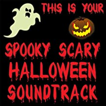 This Is Your Spooky Scary Halloween Soundtrack