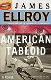 American Tabloid: Underworld USA (1) (Underworld USA Trilogy)