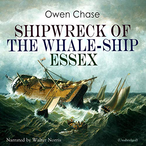 Shipwreck of the Whale-Ship Essex audiobook cover art