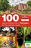 Der Antenne Thüringen Insider präsentiert 100 sagenumwobene Orte in Thüringen, die Sie entdecken müssen. Ein spannender Reiseführer für mythische Tagesausflüge in Thüringen. (Sutton Freizeit)