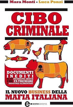 Cibo criminale (eNewton Saggistica)