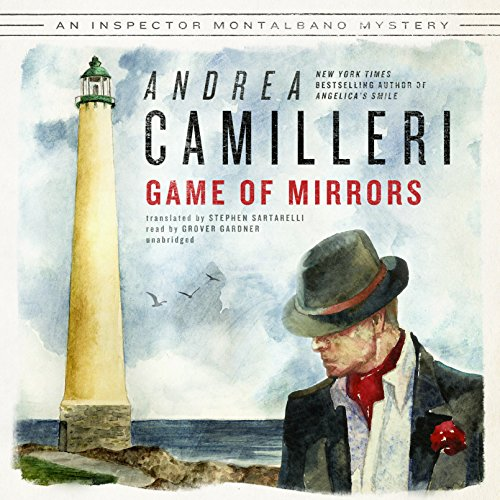 Game of Mirrors     Commissario Montalbano, Book 18              By:                                                                                                                                 Andrea Camilleri                               Narrated by:                                                                                                                                 Grover Gardner                      Length: 5 hrs and 34 mins     64 ratings     Overall 4.4