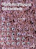 Mathematiques financieres, avec tables financieres de 15 a 20% - 6e éd.