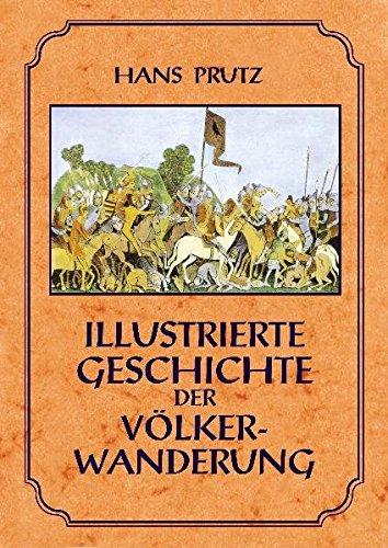 Illustrierte Geschichte der Völkerwanderung