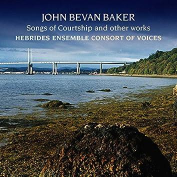 John Bevan Baker: Songs of Courtship