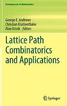 Lattice Path Combinatorics and Applications (Developments in Mathematics)