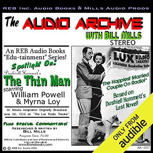 Audio Archive Presents Dashiell Hammett's 'The Thin Man' audiobook cover art