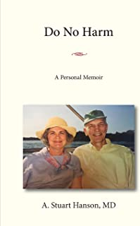 Do No Harm: A Personal Memoir